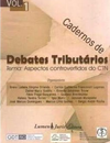[cml_media_alt id='701']14 - Cadernos de debates tributários aspectos controvertidos do CTN v 1 - 2010[/cml_media_alt]