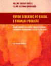 [cml_media_alt id='581']2- Fundo soberano do Brasil e finanças públicas[/cml_media_alt]